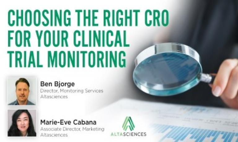 Choosing the Right CRO for your Clinical Trial Monitoring