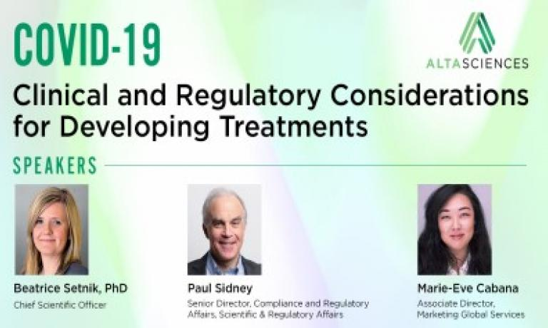 COVID-19 – Clinical and Regulatory Considerations for Developing Treatments