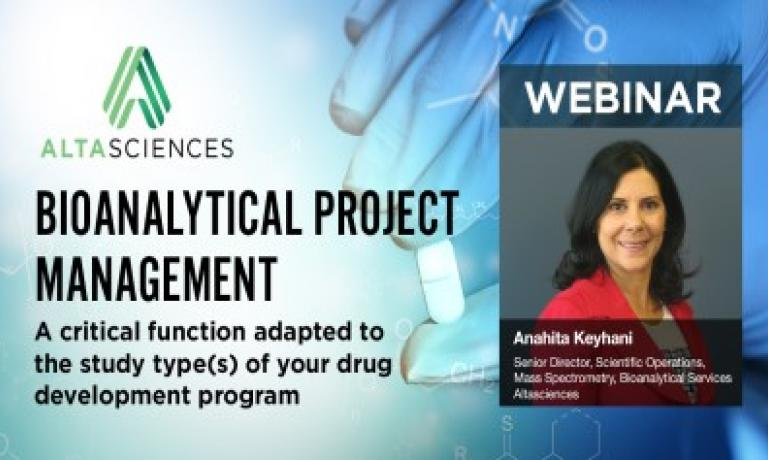Bioanalytical Project Management  — a Critical Function Adapted to the Study Type(s) of Your Drug Development Program