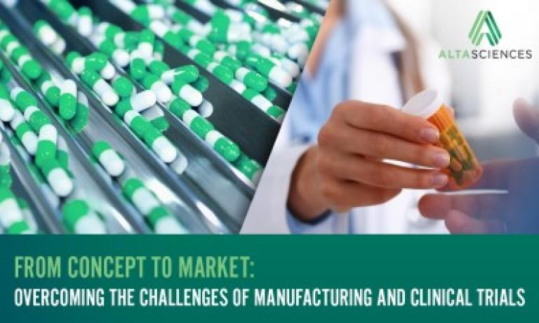 Overcoming the Challenges of Manufacturing and Clinical Trials