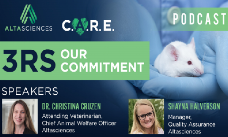 PODCAST: Altasciences' Commitment to the 3Rs with Dr. Christina Cruzen and Shayna Halverson