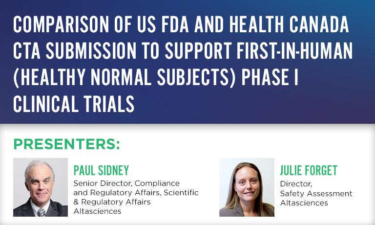 Comparison of US FDA and Health Canada CTA submission to Support First-in-Human  Phase I